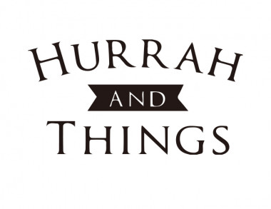 HURRAH AND THINGS